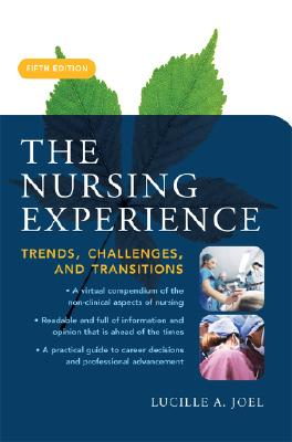 The Nursing Experience By Joel, Lucille A.